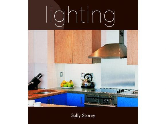 Lighting Recipes and Ideas by Sally Storey
